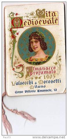 MILANO 1905 - Valsecchi e Morosetti - VITA MEDIOEVALE / Almanacco Profumato