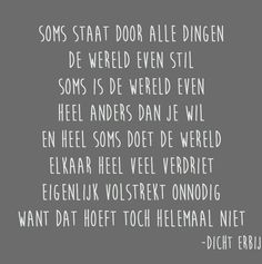 Gedichtjes « Heart Quotes, Me Quotes, Dutch Words, Dutch Quotes, Short Poems, One Liner, Pretty Words, More Than Words, Amazing Quotes