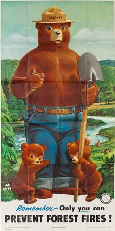 Smokey the Bear poster, 1958 Artist: Rudy WendelinI don't think a child of yesteryear couldn't recite this.....maybe even some kids now as every once in awhile you see one on a tree.