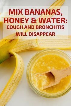 Holistic Health Remedies Bananas, honey, and water for cough and bronchitis Flu Remedies, Holistic Remedies, Natural Health Remedies, Natural Cures, Herbal Remedies, Natural Life, Natural Remedies For Cough, Home Remedies For Bronchitis, Natural Remedies