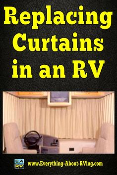 Here is our answer to: Replacing Curtains in an RV
