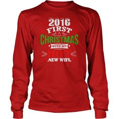2016 First Christmas With My Hot New Wife T Shirt Funny tee T-Shirt