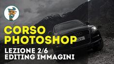 Corso di Photoshop CC Base - Lezione 2/6 - Editing delle Immagini HD