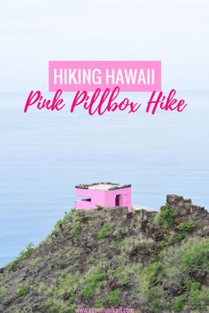 Everything you need to know about the Pink Pillbox Hike on the west side of sunny Oahu, including where to park & what to bring!