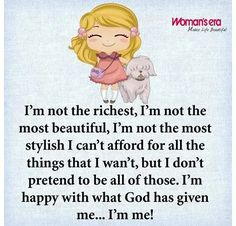 What I am, is a Good Woman and a Really Good Human Being! Quotable Quotes, Bible Quotes, Me Quotes, Bible Verses, Funny Quotes, Peace Quotes, Spiritual Quotes, Pretty Words, Cool Words