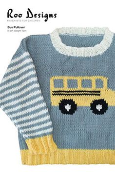 Diy Crafts - Bus Pullover from Roo Designs: Child's sweater 6 years) measuring You will need DK weight yarn, 220 Baby Knitting Patterns, Knitting For Kids, Knitting Designs, Baby Patterns, Hand Knitting, Knit Baby Sweaters, Boys Sweaters, Crochet Baby, Knit Crochet
