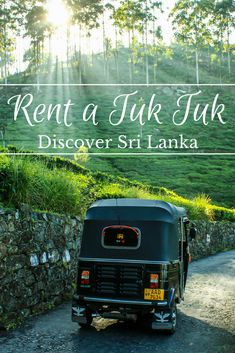 Come and discover the best way to discover Sri Lanka - find out what it's like to rent a tuk tuk and drive it by yourself all around the country, goiing through tea plantations, coastal roads and lush forests | Rent a Tuk Tuk | Sri Lanka | Backpacking | Drive a Tuk Tuk