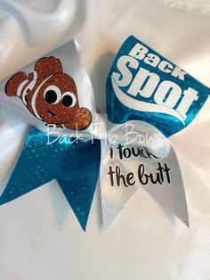 Finding Nemo- backspot I touch the butt bow Cute Cheer Bows, Cheer Hair Bows, Cheer Mom, Big Bows, Cute Cheer Gifts, Disney Cheer Bows, Cheer Tips, Cheer Coaches, Cheer Stunts