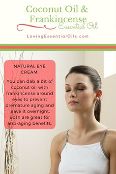 Coconut Oil & Frankincense Essential Oil For Natural Eye Cream | Beauty Tip | How To Use Coconut Oil | Loving Essential Oils