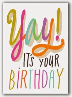 Yay Its Your Birthday birthday happy birthday happy birthday wishes birthday quotes happy birthday quotes birthday quote funny happy birthday quotes happy birthday humor happy birthday quotes for friends happy birthday quotes for family