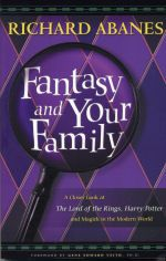 Can a Christian be a Potterhead? (Fantasy and Your Family: a review)