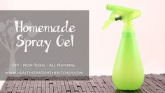 Homemade Spray Hair Gel - Health Starts in the Kitchen - All Natural & Non-Toxic - DIY works great!! Smells amazing :)
