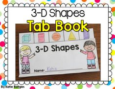 3-D Shapes Tab Book - Use this download to help your Kindergarten or 1st grade students better understand 3D shapes. You get a cube, cylinder, sphere, cone, and rectangular prism. This helps students match the real life shapes with the correct clipart. Students can cut materials to add into their book and color. Try it today in your classroom or homeschool! (mathematics, math, shape, home school, first graders, Year 2, kinder, kinders, kindy)