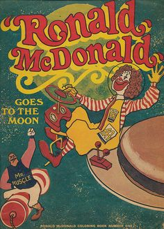 McDonald's coloring book featuring Mr. Muscle...Ronald McDonald's early nemesis.