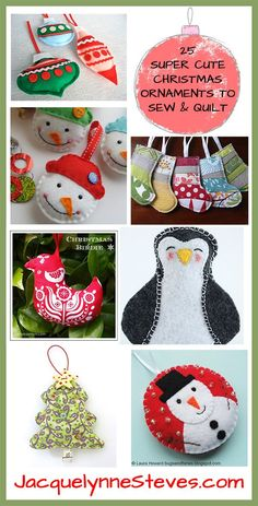 25 Free Super Cute Christmas Ornaments to Sew and Quilt - JacquelynneSteves.com
