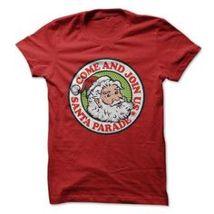 Come & Join Santa Parade - #diy gift #photo gift. SECURE CHECKOUT => https://www.sunfrog.com/Christmas/Come-Join-Santa-Parade-Red-4629123-Guys.html?68278