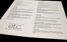 Etc. restaurant, located in the Green Hills neighborhood of Nashville, Tennessee, is Deb Paquette's newest restaurant venture. Item menus include grilled asparagus, tuna watermelon salad and Indian chicken tacos.