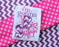 I'm Gonna Be A Big Sister Embroidered Shirt - Gender Reveal Announcement, Big Sister Announcement, Family Shirts, Diva, Sisters, Baby Shower, Embroidery, Future, Awesome