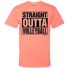 Volleyball Straight Outta Hot Coral T-Shirt Adult Medium Hot Coral Volleyball Memes, Volleyball Practice, Volleyball Outfits, Volleyball Players, Softball, Spirit Shirts, Spirit Wear, Cool Shirts, Shirt Designs