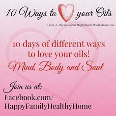 Online class! Free! Learn how to love your essential oils!