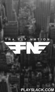 Tha Fly Nation  Android App - playslack.com ,  Tha Fly Nation is one of the premiere up and coming destinations for the hottest and newest music, interviews, fashion, news, mixtapes and videos. We decided to change the game and bring our content directly to your mobile device!OUR RADIO SECTION HAS VERY LIMITED SUPPORT FOR ANDROID VERSION 4.4 AND BELOW.- New features coming soon.WARNING: PLEASE REMEMBER THAT THIS APP STREAMS MEDIA, MIND YOUR DATA PLANS!