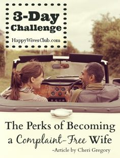 3-Day Challenge: The Perks of Becoming a Complaint-Free Wife