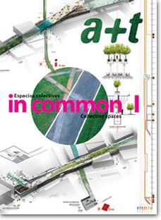 The In common series attempts:  - To interpret urban space within landscape as an extended field, a field between architecture and landscape, a field on which architects and landscape designers agree. - To comprehend that public space is vulnerable, uncontrolled and diverse, and that its capacity for social integration stems precisely from these characteristics. - To admit that spontaneous appropriation of spaces by citizens is a legitimate form of urban design. - To confirm the capacity o…