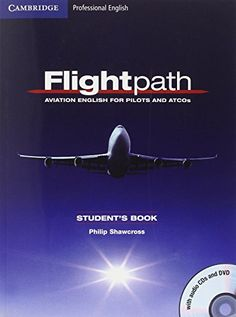 Series oxford english for aviation cabin crew and more full download free flightpath aviation english for pilots and atcos students book with audio cds 3 and dvd cambridge professional english pdf fandeluxe Gallery