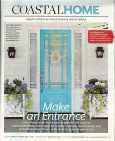 From Oct 2011 issue of Coastal Living Magazine