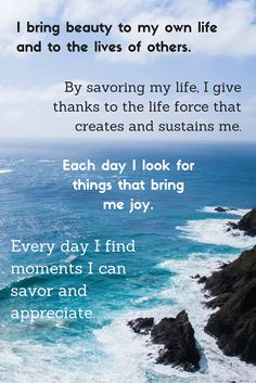 Affirmation - I bring beauty to my own life and to the lives of others Give It To Me, Bring It On, The Lives Of Others, Motivational Thoughts, Precious Moments, Positive Affirmations, Song Lyrics, I Can, Appreciation