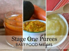 "Stage One Baby Food Recipes - your little one will love these ""first food"" purees!"