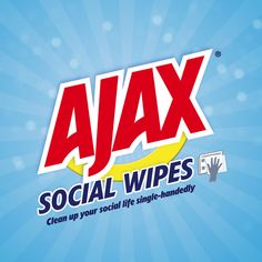 Loving a brand doesn't mean you love it forever popping up in your newsfeed. Ajax Social Wipes are here to help you spring clean your social feeds single handedly!