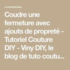 Coudre une fermeture avec ajouts de propreté - Tutoriel Couture DIY - Viny DIY, le blog de tuto couture et DIY.