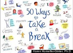 50 Ways to Take a Break, and the Essential First Step of Remembering | Karen Horneffer-Ginter, Ph.D.