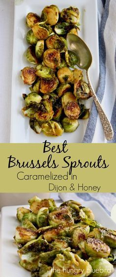 Brussels sprouts caramelized in Dijon and honey
