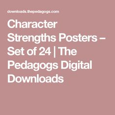 Character Strengths Posters – Set of 24 Teaching Ideas, Strength, Mindfulness, Posters, Digital, Character, Poster, Consciousness, Billboard