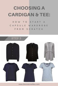 How to build a capsule wardrobe from scratch - step 3 - a cardigan and a tee shirt
