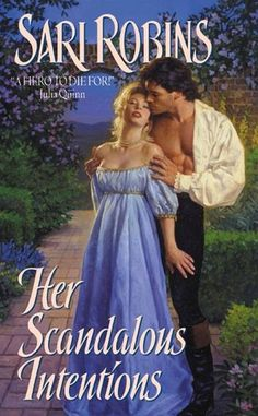 """Read """"Her Scandalous Intentions"""" by Sari Robins available from Rakuten Kobo. In a dazzling debut, newcomer Sari Robins pens a fast–paced, richly romantic Regency historical in a style that combines. Beau Film, Reasons For Marriage, Mary Jo Putney, Stephanie Laurens, Dangerous Love, Historical Romance, Romance Books, Scandal, Lady In Red"""