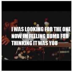 i was looking for the one now im feeling dumb for thinking it was you #quote