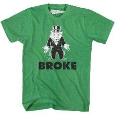 Monopoly Broke Rich Uncle T-Shirt Cool T Shirts, Tee Shirts, Tees, V Neck Tank Top, Long Sleeve Shirts, Monopoly, T Shirts For Women, Unisex, Sweatshirts