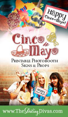 Fun and free photo booth prop printables to make your Cinco de Mayo a real party. www.TheDatingDivas.com #freeprintable #cincodemayo #photoboothprops
