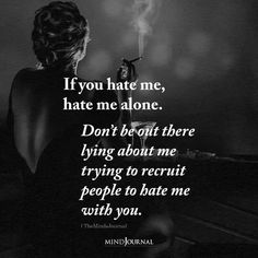 If You Hate Me Hate Me Alone