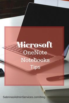 Microsoft OneNote Notebooks Tips | Sabrina's Admin Services