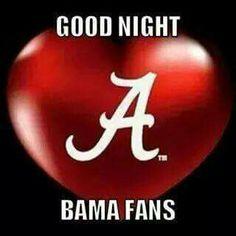 Crimson Tide Football, Alabama Football, Alabama Crimson Tide, Roll Tide, Good Night, Quotes, Nighty Night, Quotations, Good Night Wishes