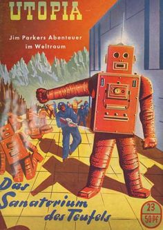 Jim Parker's Space Adventure No. 23 - 'The sanatorium of the devil' 1956. Author: Alf Tjörnsen, Illustrator: Unknown