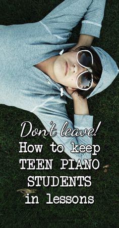 What piano teachers can do to retain teenage piano students