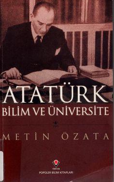 Metin Özata - Atatürk, Bilim ve Üniversite
