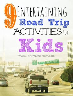 9 Entertaining Road Trip Ideas for Kids. Think outside the DVD player, Video Game and Tablet box!  Includes road trip snack packing ideas and free fun printable.