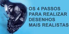 OS-4-PASSOS-PARA-REALIZAR-DESENHOS-MAIS-REALISTAS