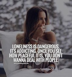 I am into loneliness. Classy Quotes, Babe Quotes, Badass Quotes, Queen Quotes, Mood Quotes, Wisdom Quotes, Positive Quotes, Qoutes, Girly Attitude Quotes
